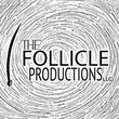 The Follicle Productions, LLC
